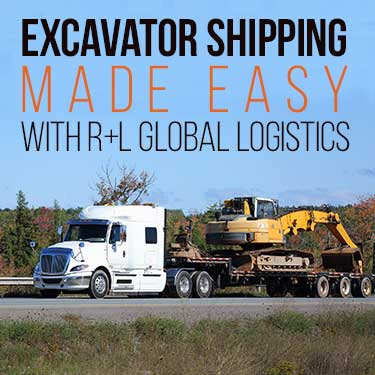 Excavator Shipping Made Easy with R+L Global Logistis