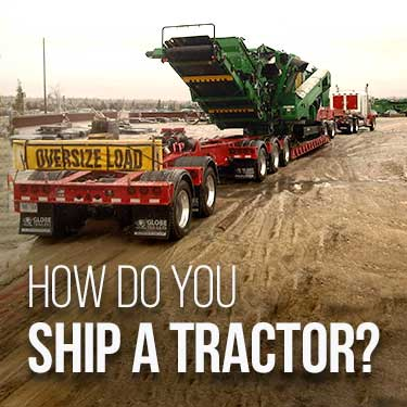 How Do You Ship a Tractor