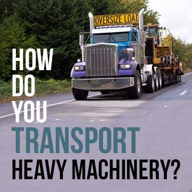 how do you transport heavy machinery