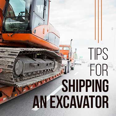 tips for shipping an excavator