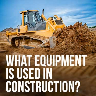 what equipment is used in construction