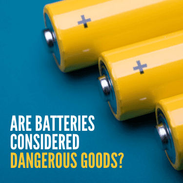 Are Batteries Considered Dangerous Goods?