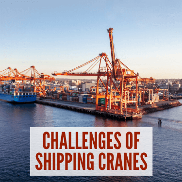 Challenges of Shipping Cranes
