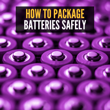 How to Package Batteries Safely
