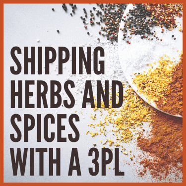 Shipping Herbs and Spices with a 3PL