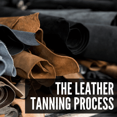 The Leather Tanning Process