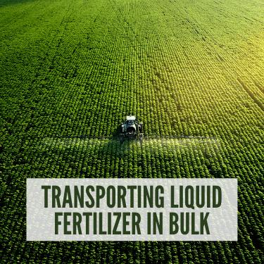 Transporting Liquid Fertilizer in Bulk