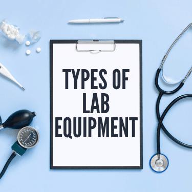 Types of Lab Equipment