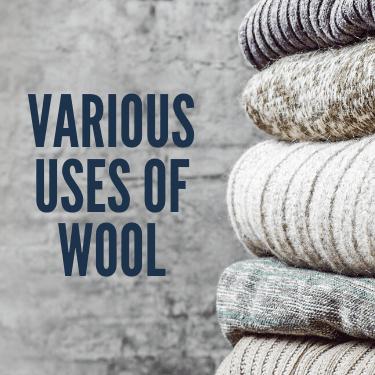 Various Uses Of Wool