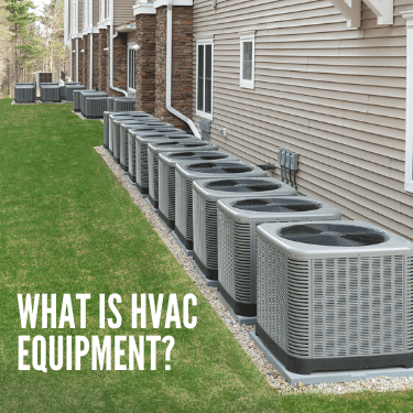 What Is HVAC Equipment