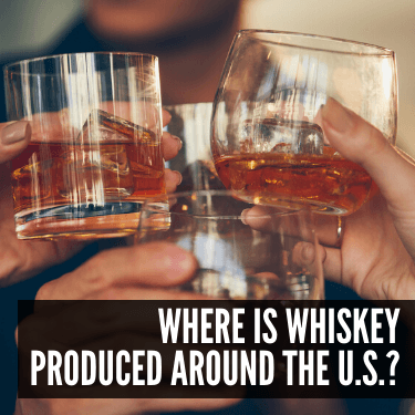Where is Whiskey Produced Around the U.S.