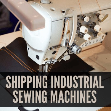Shipping Industrial Sewing Machines
