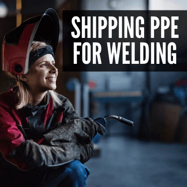 Shipping PPE for Welding