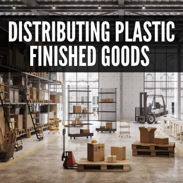 Distributing Plastic Finished Goods