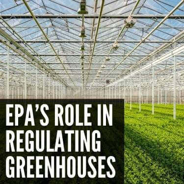 EPA's Role In Regulating Greenhouses