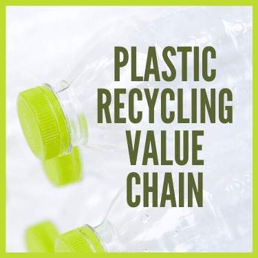 Plastic Recycling Value Chain