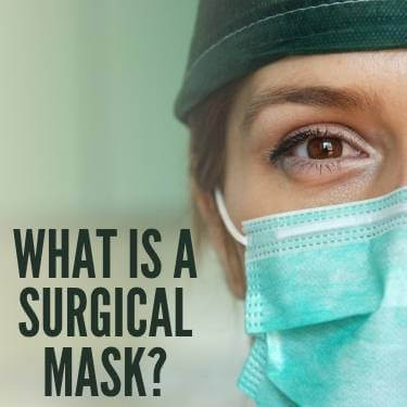 What Is A Surgical Mask