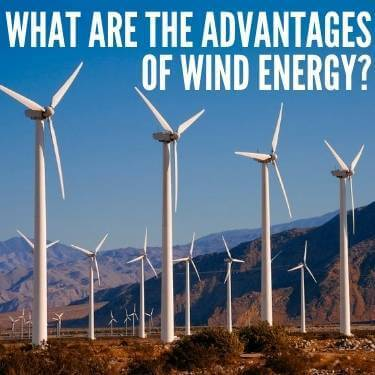 What are the Advantages of Wind Energy