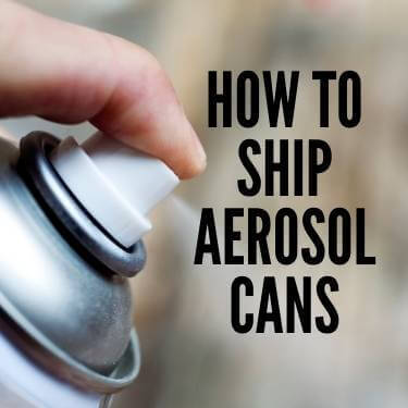 How To Ship Aerosol Cans