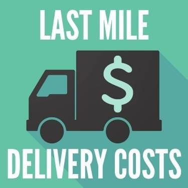 Last Mile Delivery Costs