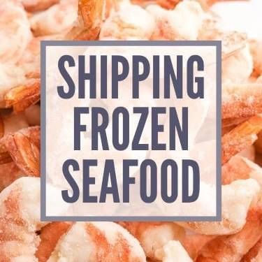 Shipping Frozen Seafood