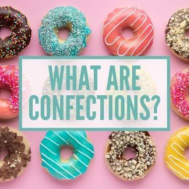 What are Confections