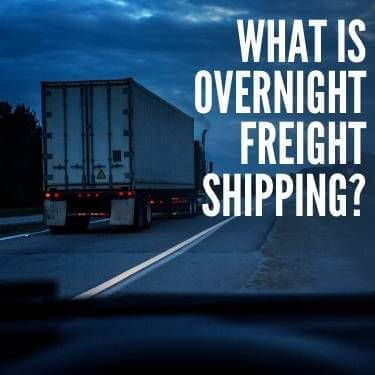 What is Overnight Freight Shipping