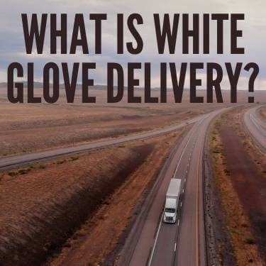 What-is-White-Glove-Delivery