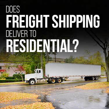 does-freight-shipping-deliver-to-residential