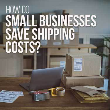 how do small businesses save on shipping costs