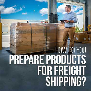 how-do-you-prepare-products-for-freight-shipping