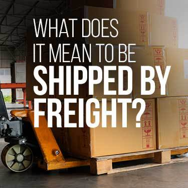 what-does-it-mean-to-be-shipped-by-freight