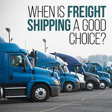 when is freight shipping a good choice