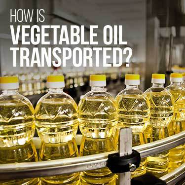 how-is-vegetable-oil-transported