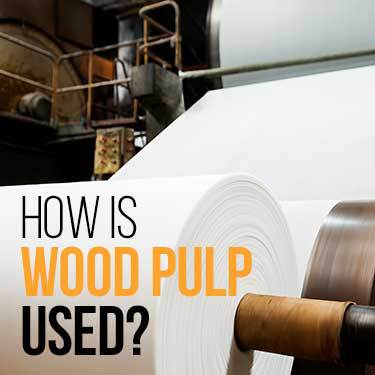 how-is-wood-pulp-used
