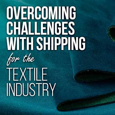 overcoming challenges with shipping for the textile industry