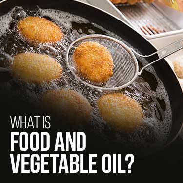 what is food and vegetable oil