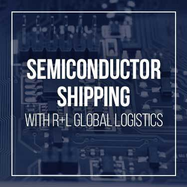semiconductor-shipping-with-r+l-global-logistics