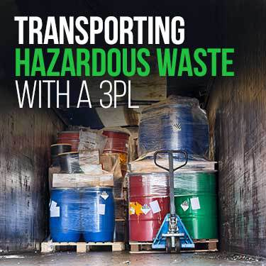 transporting-hazardous-waste-with-a-3pl